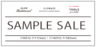 SAMPLE SALE 開催【7/9〜7/11・7/16〜7/18】